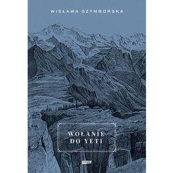 Wołanie do Yeti - Wisława Szymborska (opr. twarda)