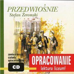 Stefan Żeromski Przedwiośnie opracowanie - Marcin Bodych, Andrzej I. Kordela