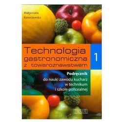 Technologia gastronomiczna z towaroznawstwem 1 Podręcznik (opr. miękka)