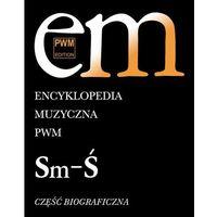 Książki o muzyce, Encyklopedia Muzyczna PWM t. 10 (opr. twarda)