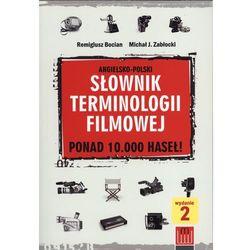 Słownik terminologii filmowej angielsko-polski - Bocian Remigiusz, Zabłocki Michał J. (opr. miękka)