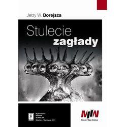 Stulecie zagłady - Borejsza Jerzy W. (opr. twarda)