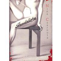 Literatura kobieca, obyczajowa, romanse, Skandalista (opr. miękka)