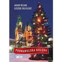 Podwawelska kolęda - Adam Bujak (opr. twarda)