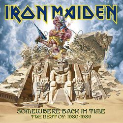 Somewhere Back In Time: The Best Of 1980 - Iron Maiden