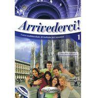 Książki do nauki języka, Arrivederci 1 Podręcznik + Ćwiczenia + Cd Audio (opr. miękka)