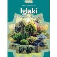 Książki o florze i faunie, Iglaki w kompozycjach ogrodowych (opr. twarda)