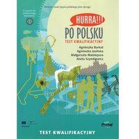 Książki do nauki języka, Po polsku. Test kwalifikacyjny (opr. miękka)