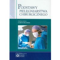 Leksykony techniczne, Podstawy pielęgniarstwa chirurgicznego (opr. miękka)