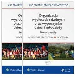 Organizacja wycieczek szkolnych oraz wypoczynku dzieci i młodzieży. Nowe zasady - 2 części - Lidia Marciniak - ebook