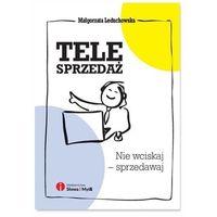 Biblioteka biznesu, Telesprzedaż - Małgorzata Leduchowska (opr. miękka)