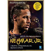 Audiobooki, Neymar Jr. Chłopak, Który Urodził się, by Grać w Piłkę