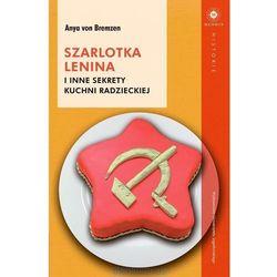 Szarlotka Lenina i inne sekrety kuchni radzieckiej - Dostawa 0 zł (opr. miękka)
