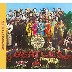The Beatles - SGT. PEPPER'S LONELY HEARTS CLUB BAND - ANNIVERSARY EDITIONS