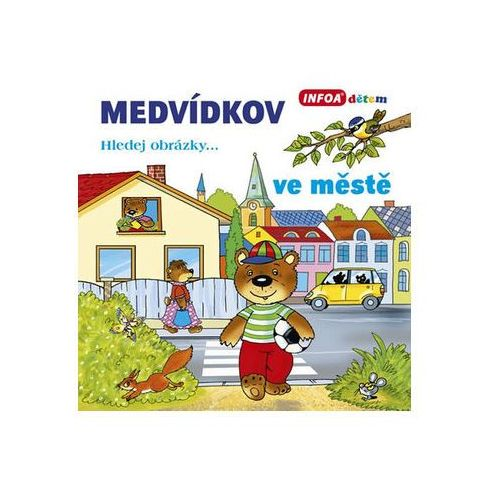 Pozostałe książki, Medvídkov – ve městě neuveden