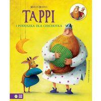 Książki dla dzieci, Tappi i poduszka dla Chichotka (opr. twarda)