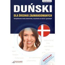 Duński Dla Średnio Zaawansowanych. Poziom A2-B1. Książka + Cd Audio (opr. miękka)