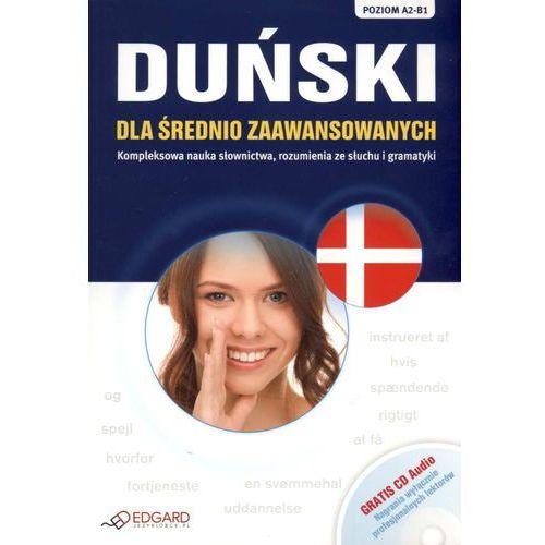 Językoznawstwo, Duński Dla Średnio Zaawansowanych. Poziom A2-B1. Książka + Cd Audio (opr. miękka)