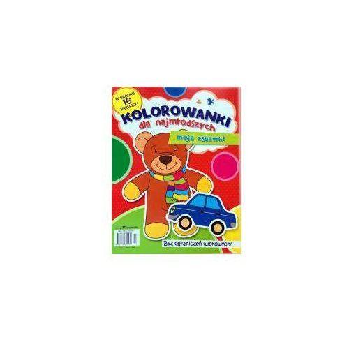 Kolorowanki, Kolorowanki dla najmłodszych - Moje zabawki - Praca zbiorowa