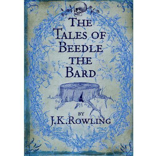 Książki dla dzieci, Tales of Beedle the Bard (opr. twarda)