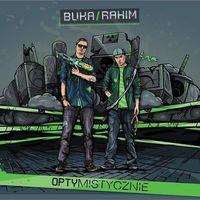Hip Hop, RnB i rap, Buka, Rahim - Optymistycznie