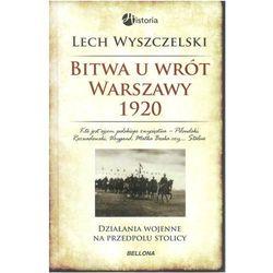Bitwa u wrót Warszawy 1920. Działania wojene na przedpolu stolicy (opr. twarda)