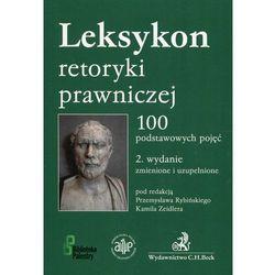 Leksykon retoryki prawniczej w.2 - Przemysław Rybiński, Kamila Zeidler (opr. miękka)