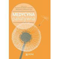 E-booki, Medycyna paliatywna - Krystyna de Walden-Gałuszko, Aleksandra Ciałkowska-Rysz