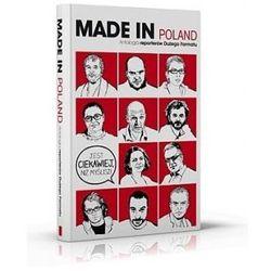 Made in Poland Antologia reporterów Dużego Formatu (opr. miękka)