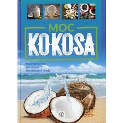 Moc kokosa - JOANNA KUBIAK (opr. twarda)