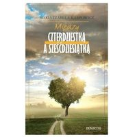 Książki medyczne, Między czterdziestką a sześćdziesiątką (opr. broszurowa)