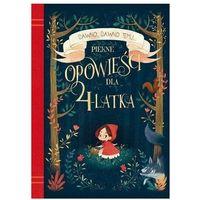 Książki dla dzieci, Dawno, dawno temu... Piękne opowieści dla 4-latka - Praca zbiorowa (opr. broszurowa)