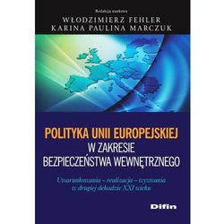 Polityka Unii Europejskiej w zakresie bezpieczeństwa wewnętrznego (opr. miękka)