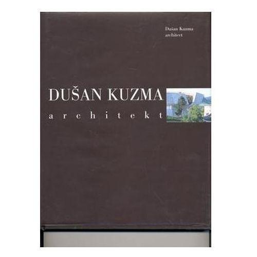 Pozostałe książki, Dušan Kuzma architekt