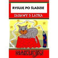 Książki dla dzieci, Rysuję po śladzie. zabawy dla 3-latka (opr. broszurowa)