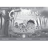 Książki do nauki języka, Greenman and the Magic Forest B Teacher's Resource Book (opr. miękka)