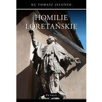 Książki religijne, Homilie Loretańskie 3 - Wysyłka od 3,99 - porównuj ceny z wysyłką (opr. miękka)