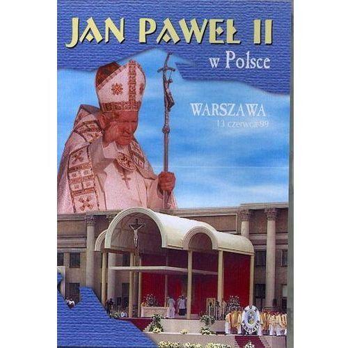 Filmy religijne i teologiczne, Jan Paweł II w Polsce 1999 r - WARSZAWA - DVD