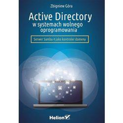 Active Directory w systemach wolnego oprogramowania - Góra Zbigniew (opr. miękka)