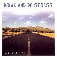 Muzyka relaksacyjna, Drive And De Stress - Podróż, Odsresowanie, Relaks