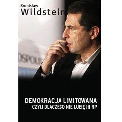 Demokracja limitowana, czyli dlaczego nie lubię III RP (opr. miękka)