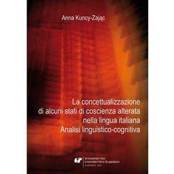 La concettualizzazione di alcuni stati di coscienza alterata nella lingua italiana