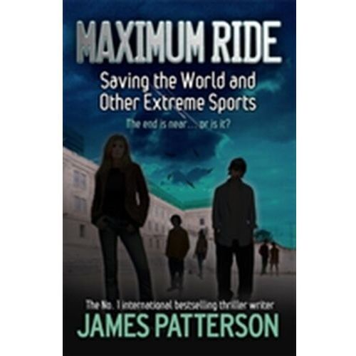 Książki sportowe, Maximum Ride : Saving The World And Other Extreme Sports
