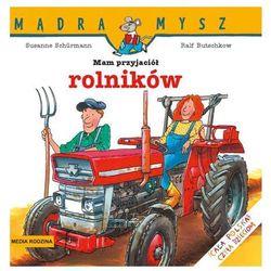 Mam przyjaciół rolników (opr. miękka)