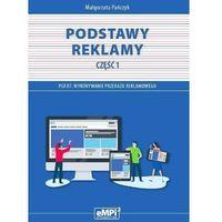 Biblioteka biznesu, Kwalifikacja PGF.07 Podstawy reklamy cz.1 - Małgorzata Pańczyk (opr. broszurowa)
