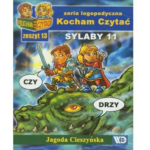 Książki dla dzieci, Kocham Czytać Zeszyt 13 Sylaby 11 (opr. miękka)