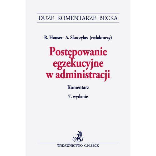 Książki prawnicze i akty prawne, Postępowanie egzekucyjne w administracji Komentarz - wyślemy dzisiaj, tylko u nas taki wybór !!! (opr. twarda)
